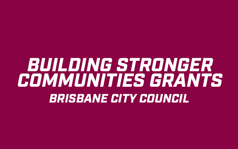 Building Stronger Communities Grants – Brisbane City Council