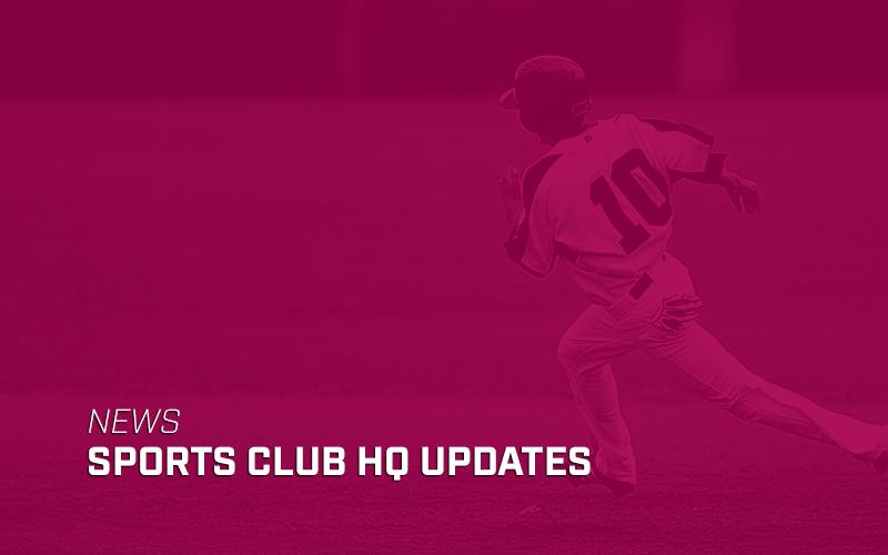 Sports Club HQ Updates: