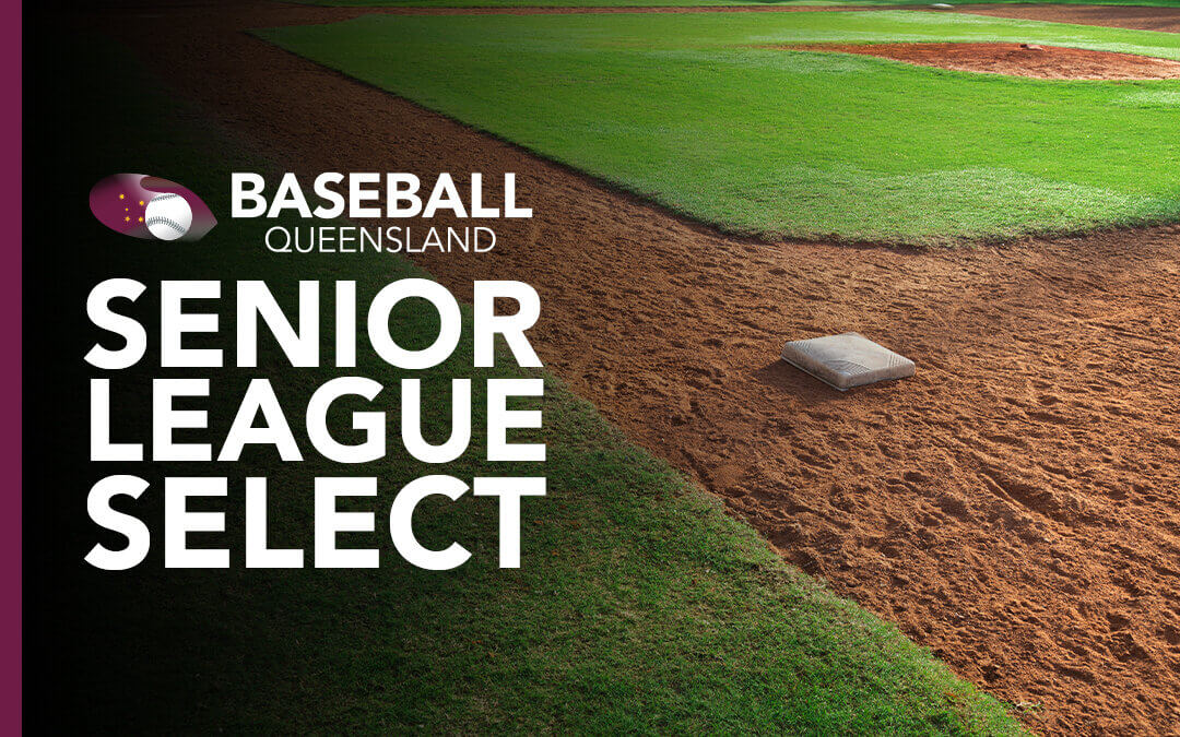 Senior League Select – Final Wrap Up